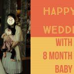 関西から関東へ。妹の結婚式に8ヶ月目の娘を連れて出席した時の話【当日編】